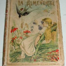 Libros antiguos: ANTIGUO CUENTO ALMENDRITA - ED. S. CALLEJA MADRID - ILUSTRACIONES DE MENDEZ BRINGA - MIDE 15 X 10 CM. Lote 38254761