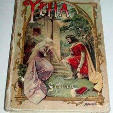 Libros antiguos: CUENTO - YTHA, CONDESA DE TOGGENBOURG - POR CRISTOBAL SCHMID. EDITORIAL SATURNINO CALLEJA. COLECCION. Lote 38257300