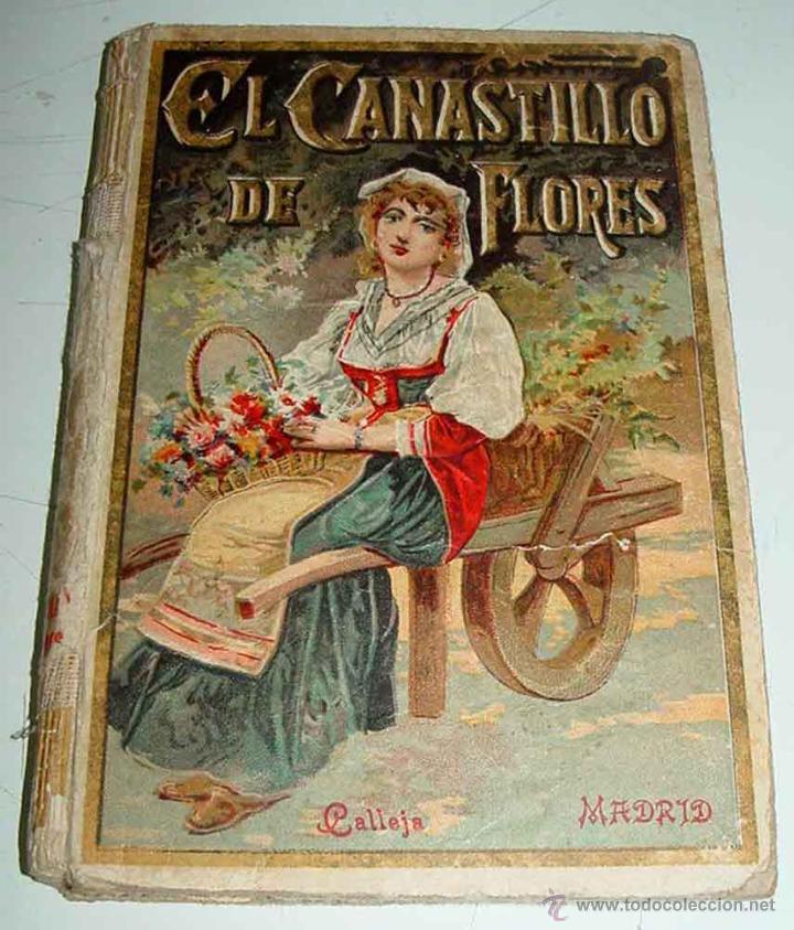 EL CANASTILLO DE FLORES .- CRISTÓBAL SCHMID - BIBLIOTECA ILUSTRADA PARA NIÑOS IX - EDITORIAL CALLEJA (Libros Antiguos, Raros y Curiosos - Literatura Infantil y Juvenil - Cuentos)