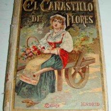Libros antiguos: EL CANASTILLO DE FLORES .- CRISTÓBAL SCHMID - BIBLIOTECA ILUSTRADA PARA NIÑOS IX - EDITORIAL CALLEJA. Lote 38257766