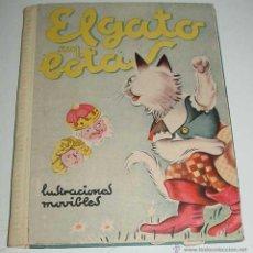 Libros antiguos: ANTIGUO CUENTO ANIMADO O JUGUETE EL GATO CON BOTAS. - CON 6 ILUSTRACIONES MOVILES - POR WEHR, JULIAN. Lote 38259219