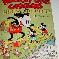 Libros antiguos: ANTIGUO CUENTO MICKEY EN LAS CARRERAS - LIBRO JUGUETE - CUENTO E ILUSTRACIONES POR WALT DISNEY - ED.. Lote 38259222
