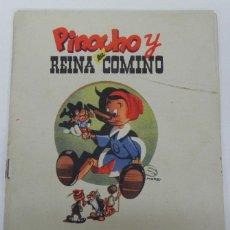 Libros antiguos: PINOCHO Y LA REINA COMINO: PINOCHO Y CHAPETE, ILUSTRACIONES POR MORO, CALLEJA, CUENTOS DE CALLEJA EN. Lote 38286413
