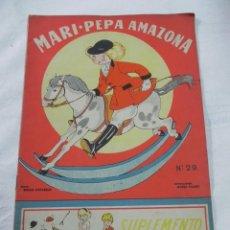 Libros antiguos: ANTIGUO CUENTO MARI PEPA AMAZONA - Nº 29 - EMILIA COTARELO - ILUS. MARIA CLARET - COMPLETO CON SU S. Lote 40331863