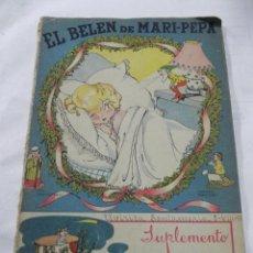 Libros antiguos: ANTIGUO CUENTO EL BELEN DE MARI PEPA - EMILIA COTARELO - ILUS. MARIA CLARET - COMPLETO CON SU SUPLEM. Lote 40332119