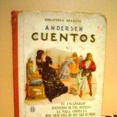 Libros antiguos: BIBLIOTECA SELECTA.CUENTOS DE ANDERSEN.Nº 11. Lote 40704682