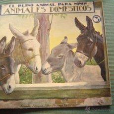 Libros antiguos: EL REINO ANIMAL PARA NIÑOS.- ANIMALES DOMESTICOS Nº3. Lote 40881593