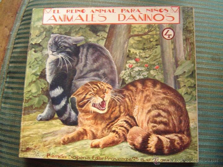 EL REINO ANIMAL PARA NIÑOS.- ANIMALES DAÑINOS Nº4 (Libros Antiguos, Raros y Curiosos - Literatura Infantil y Juvenil - Cuentos)