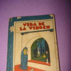 Libros antiguos - Antiguo Cuento *VIDA DE LA VIRGEN* Edit. SATURNINO CALLEJA Año 1920-30s - 40925117