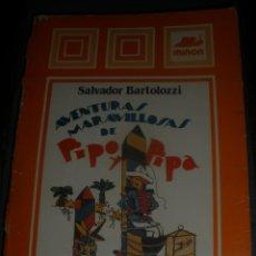 Libros antiguos: AVENTURAS MARAVILLOSAS DE PIPO Y PIPA-ENTRE LOS SALVAJES-SALVADOR BARTOLOZZI.MIÑON.. Lote 41001088
