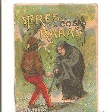Libros antiguos: CUENTOS DE CALLEJA – TRES COSAS RARAS - JUGUETES INSTRUCTIVOS SERIE III – TOMO 56. Lote 41042095