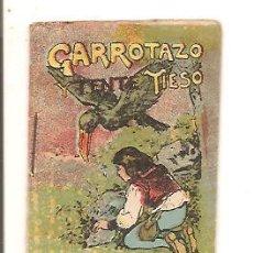 Libros antiguos: CUENTOS DE CALLEJA – GARROTAZO Y TENTE TIESO - JUGUETES INSTRUCTIVOS SERIE IV – TOMO 62. Lote 41042174