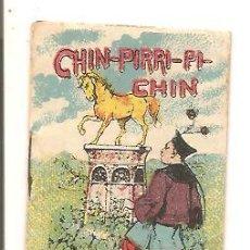 Libros antiguos: CUENTOS DE CALLEJA – CHIN-PIRRI-PI-CHIN - JUGUETES INSTRUCTIVOS SERIE IV – TOMO 64. Lote 41042228