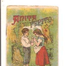 Libros antiguos: CUENTOS DE CALLEJA – ANITA Y PEPITO - JUGUETES INSTRUCTIVOS SERIE V – TOMO 81. Lote 41042445