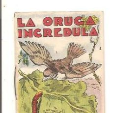 Libros antiguos: CUENTOS DE CALLEJA – LA ORUGA INCRÉDULA - JUGUETES INSTRUCTIVOS SERIE XI – TOMO 203. Lote 41043101