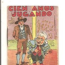 Libros antiguos: CUENTOS DE CALLEJA – CIEN AÑOS JUGANDO - JUGUETES INSTRUCTIVOS SERIE XI – TOMO 214. Lote 41043124
