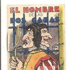 Libros antiguos: CUENTOS DE CALLEJA – EL HOMBRE DE LAS DOS CARAS - JUGUETES INSTRUCTIVOS SERIE XV – TOMO 285. Lote 41043154