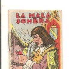 Libros antiguos: CUENTOS DE CALLEJA – LA MALA SOMBRA - JUGUETES INSTRUCTIVOS SERIE XV – TOMO 289. Lote 41043196