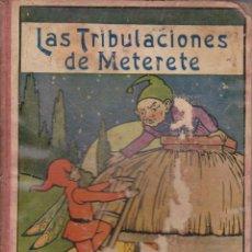 Libros antiguos: LAS TRIBULACIONES DE METERETE1935. Lote 41059233