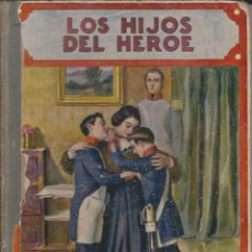 Libros antiguos: LOS HIJOS DEL HEROE 1919. Lote 41062090