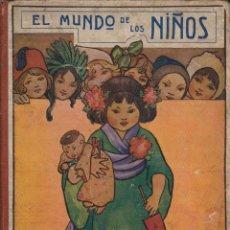 Libros antiguos: EL MUNDO DE LOS NIÑOS 1930. Lote 41062296