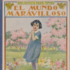 Libros antiguos: EL MUNDO MARAVILLOSO1935. Lote 41063188