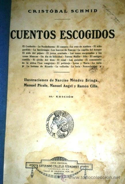 Libros antiguos: Cuentos escogidos por Cristóbal Schmid de Ed. Saturnino Calleja en Madrid s/f (1910) 16ª Edición - Foto 2 - 41076555