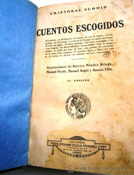 Libros antiguos: Cuentos escogidos por Cristóbal Schmid de Ed. Saturnino Calleja en Madrid s/f (1910) 16ª Edición - Foto 8 - 41076555