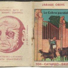 Libros antiguos: RARO Y ANTIGUO CUENTO DE PROPAGANDA JARABE ORIBE LA CABRA PERDIDA . Lote 41187862