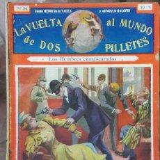 Libros antiguos: LA VUELTA AL MUNDO DE DOS PILLETES # 34 VAULX & GALOPIN - SOPENA BARCELONA 32 PAG BUEN ESTADO. Lote 182497857