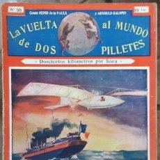 Libros antiguos: LA VUELTA AL MUNDO DE DOS PILLETES # 38 VAULX & GALOPIN - SOPENA BARCELONA 32 PAG BUEN ESTADO. Lote 182497811