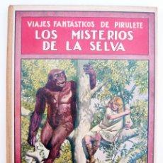 Libros antiguos - LOS MISTERIOS DE LA SELVA / F. TRUJILLO / ED. SOPENA 1933 / ILUSTRADO - 41298643