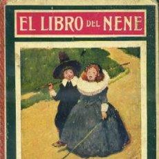 Libros antiguos: EL LIBRO DEL NENE. A-CUENTO-656. Lote 41388629