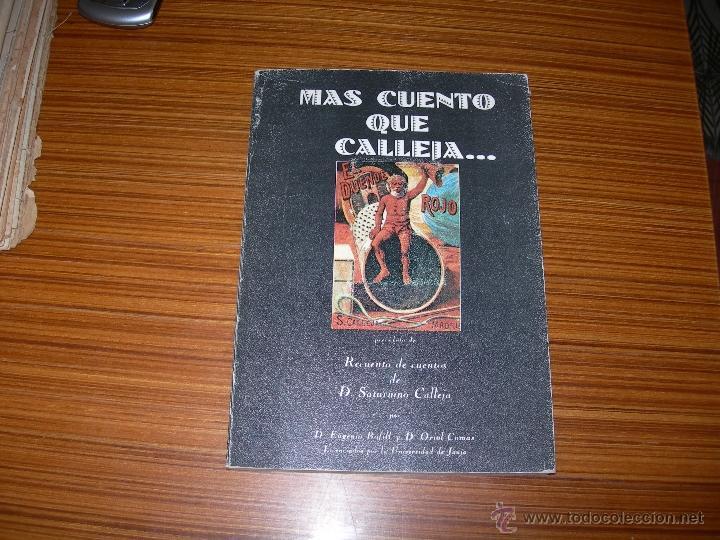 MAS CUENTO QUE CALLEJA (Libros Antiguos, Raros y Curiosos - Literatura Infantil y Juvenil - Cuentos)