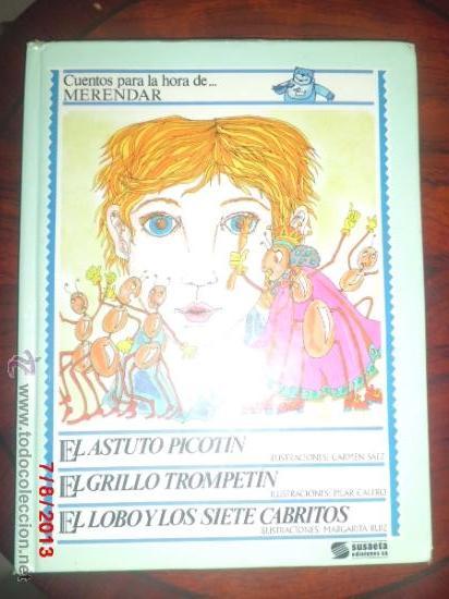 CUENTOS PARA LA HORA DE MERENDAR DE EDICIONES SUSAETA (Libros Antiguos, Raros y Curiosos - Literatura Infantil y Juvenil - Cuentos)