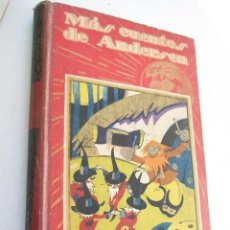 Libros antiguos: MÁS CUENTOS ESCOGIDOS-CRISTIAN ANDERSEN-EDT: SATURNINO CALLEJA-S/F-BIBLIOTECA PERLA 1ª.SERIE XII. Lote 42110805