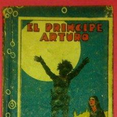 Libros antiguos: EL PRÍNCIPE ARTURO, CUENTOS DE CALLEJA, GASTOS DE ENVÍO GRATIS. Lote 42242568