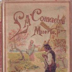 Libros antiguos: LA COMADRE MUERTE. NARRACIÓN INFANTIL SEGUIDA DE OTROS CUENTOS MORALES PARA NIÑOS. CALLEJA. Lote 42290342