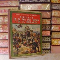 Libros antiguos: VIAJES FANTASTICOS DE PIRULETE . AUTOR : TRUJILLO, FEDERICO . Lote 42553551
