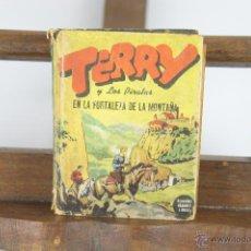 Libros antiguos: D-366. TERRY Y LOS PIRATAS EN LA FORTALEZA DE LA MONTAÑA. EDIT. ABRIL. 1935.. Lote 42773012