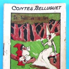 Libros antiguos: CONTES BELLUGUET. LA FADA DE LA FONT. IL.LUSTRACIONS POTIPAN. EDITORIAL ROMA, S/F.. Lote 43173133