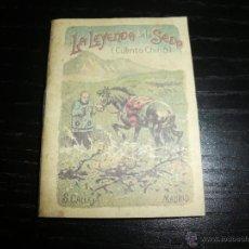 Libros antiguos: CUENTO DE CALLEJA LA LEYENDA DE LA SEDA CUENTO CHINO. Lote 43531085
