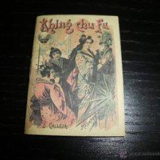 Libros antiguos: CUENTO DE CALLEJA KHING CHU FU. Lote 43531126
