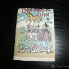 Libros antiguos: CUENTO DE CALLEJA CHIN PIRRI PI CHIN. Lote 43531135