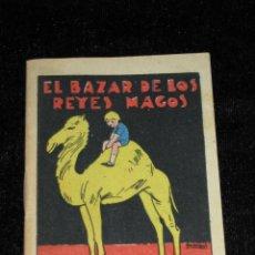 Libros antiguos: CUENTO DE SATURNINO CALLEJA - EL BAZAR DE LOS REYES MAGOS. Lote 43704603