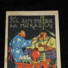 Libros antiguos: CUENTO DE SATURNINO CALLEJA - EL AUTOR DE LA MURALLA. Lote 43704611