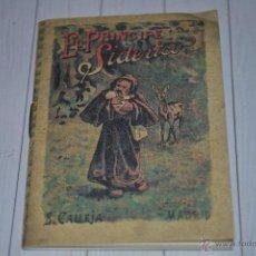 Libros antiguos: LOS CUENTOS DE CALLEJA EL PRÍNCIPE SIDERICO. Lote 43705893