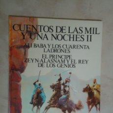 Libros antiguos: CUENTOS DE LAS MIL Y UNA NOCHES II.AÑO 1978. Lote 43970047