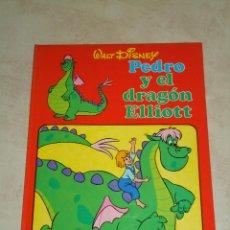 Libros antiguos: PEDRO Y EL DRAGON ELLIOTT. WALT DISNEY. AÑO 1978. Lote 43970202