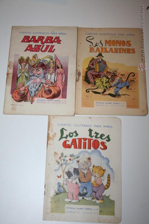 CUENTOS ILUSTRADOS PARA NIÑOS EDITORIAL RAMON SOPENA LOTE DE 3 (Libros Antiguos, Raros y Curiosos - Literatura Infantil y Juvenil - Cuentos)